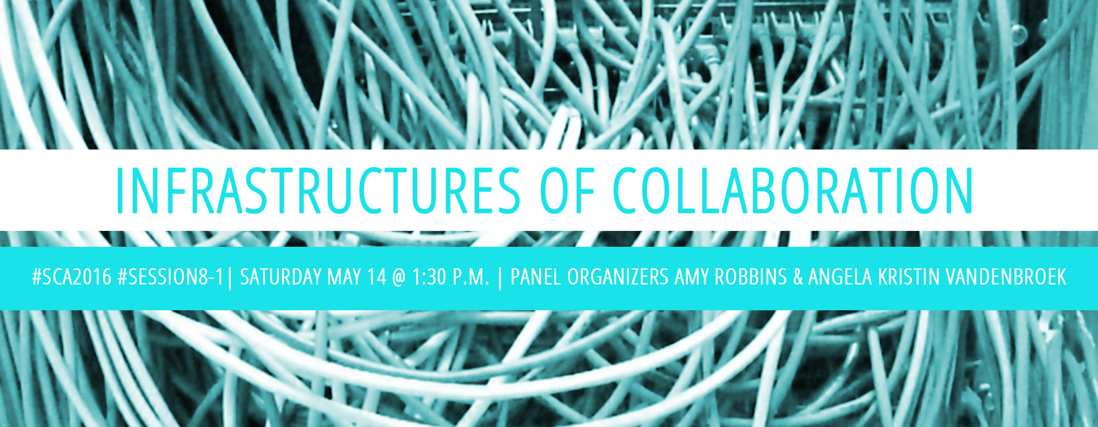 Banner for Infrastructures of Collaboration